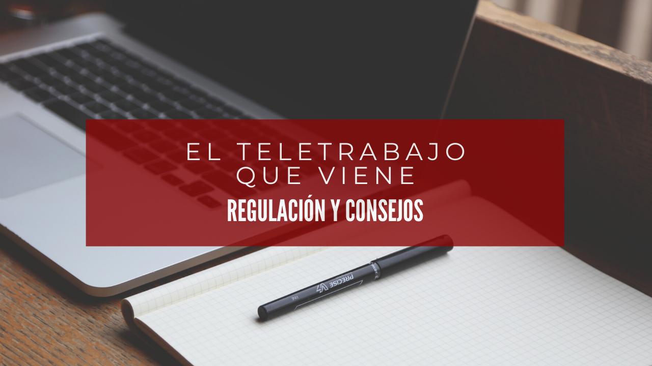 teletrabajo regulación y consejos